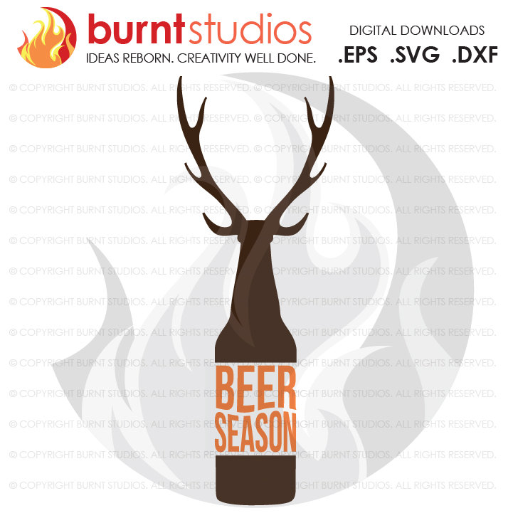 Digital File, Beer Season, Deer Season, Deer Hunting, Dear Hunting, Dear Season, Shirt Design, Decal Design, Svg, Png, Dxf, Eps file