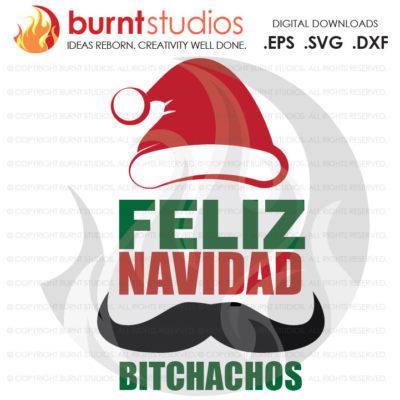 Digital File, Feliz Navidad, Mexican, Mustache Gift Holidays Christmas Xmas Santa New Years Printable, Decal Design, Svg, Png, Dxf, Eps file