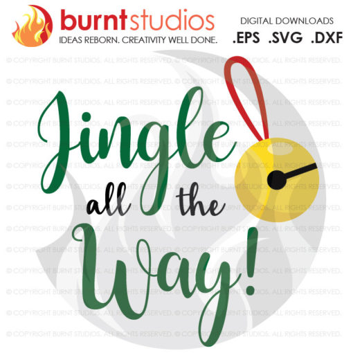 Digital File, Jingle All The Way, Merry Christmas, Winter, Bells, Oh What Fun, Xmas, Funny, Shirt, Decal Design, Svg, Png, Dxf, Eps file