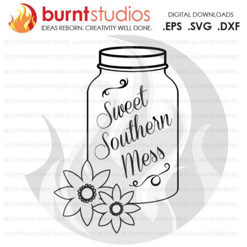 Digital File, Sweet Southern Mess Mason Jar, Shine, Moonshine, Cute, Funny, Shirt, Decal Design, Svg, Png, Dxf, Eps file