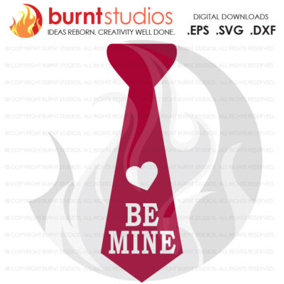 SVG Cutting File, Be Mine Boys Tie, Baby's First Valentine's Day, Heart, Love Cupid February 14, Design, Decal, Cutting File Svg, Png