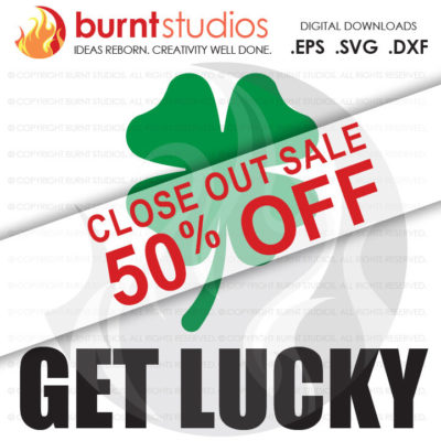 SVG Cutting File, St. Patty's Day, St. Patrick's Day, Four Leaf Clover, 4 Leaf Clover, Irish, March 17th, Arrow, Pot of Gold, Lucky, Rainbow