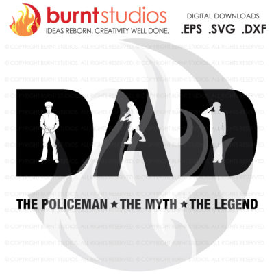 Digital File, Fathers Day Policeman Gift, Policeman, Dad, Policeman SVG, Police, Law Enforcement SVG, Policemen SVG Decal Art