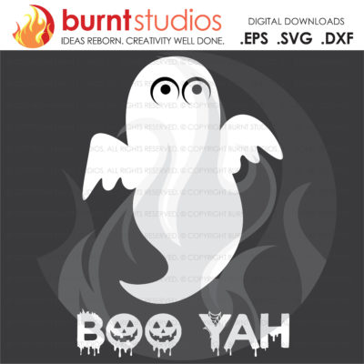 Boo Yah Ghost Halloween SVG File, Pumpkin, Jackolantern, Skeleton, Spooky, October 31, Costume, Funny, PNG, DXF, Digital Download
