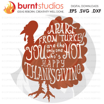 Digital File Download, SVG, Hot Turkey, Thanksgiving, Thankful, Gobble Gobble, PNG, Vinyl Cutting, Shirt Design, Happy Thanksgiving Grateful