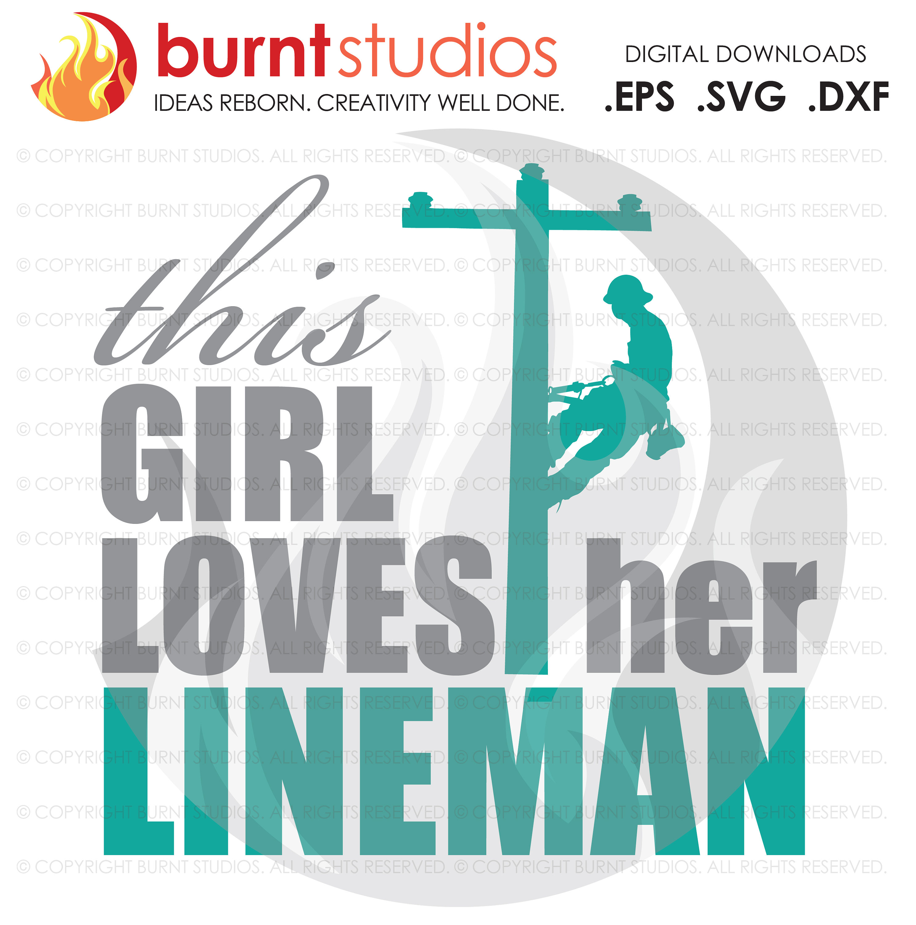 Digital File, This Girl Loves Her Lineman, Linemen, Power, Climbing Hooks, Spikes, Gaffs,  Shirt Design, Decal, Svg, Png, Dxf, Eps file