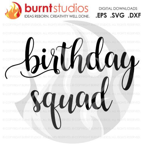 Digital File,Birthday Squad, Birthday, Tween, Ten, Shirt Design, Decal Design, Svg, Png, Dxf, Eps file