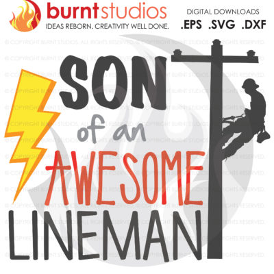 Son of an Awesome Lineman, Power Lineman, USA, America, Linemen, Power, Climbing Hooks, Spikes, Gaffs, Svg CuttigFile, Png, Dxf, Eps file