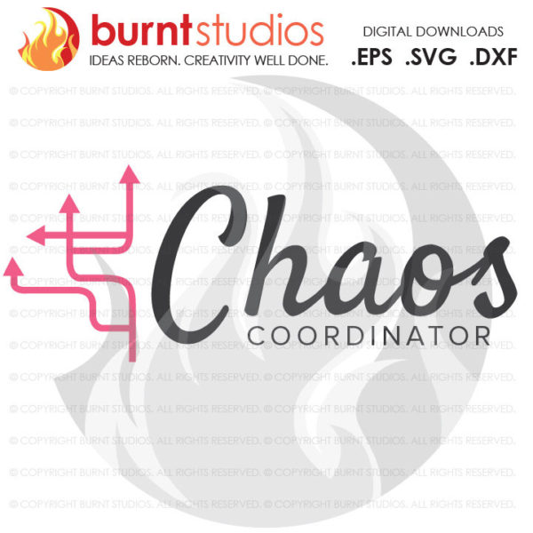 Chaos Coordinator SVG Cutting File, Mama, Mom, Mommy, Mother, Blessed, Mother's Day, Heart, Love, Momma, Digital File, PNG, Funny Digital
