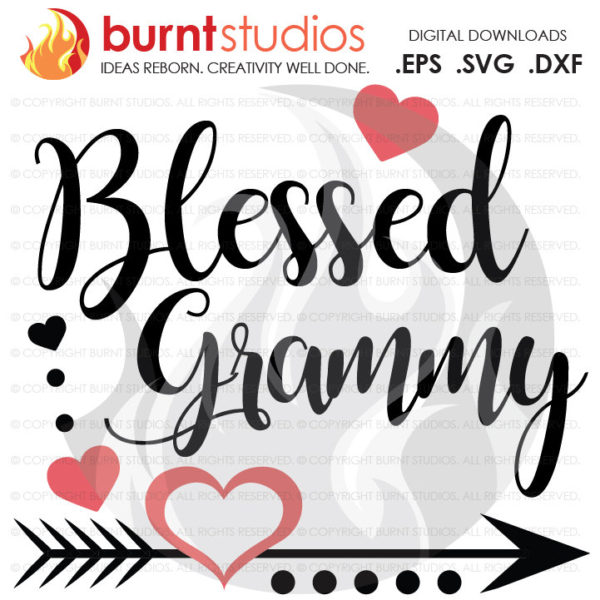 Mothers Day SVG Cutting File, Blessed Grammy, Mama, Nana, Grandma, Mom, Mommy, Mother, Heart, Love, Momma, DXF, EPS, Digital File, Download