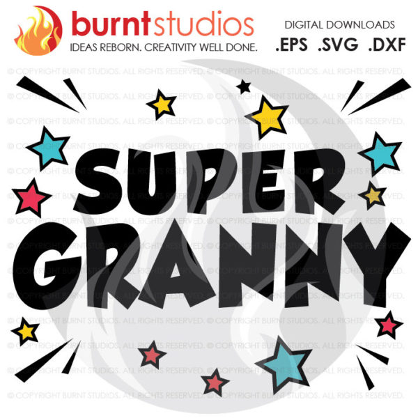 Super Granny Mothers Day SVG Cutting File, Grammy, Mama, Nana, Grandma, Mom, Mommy, Mother, Heart, Love, Momma, DXF, EPS, Digital Download
