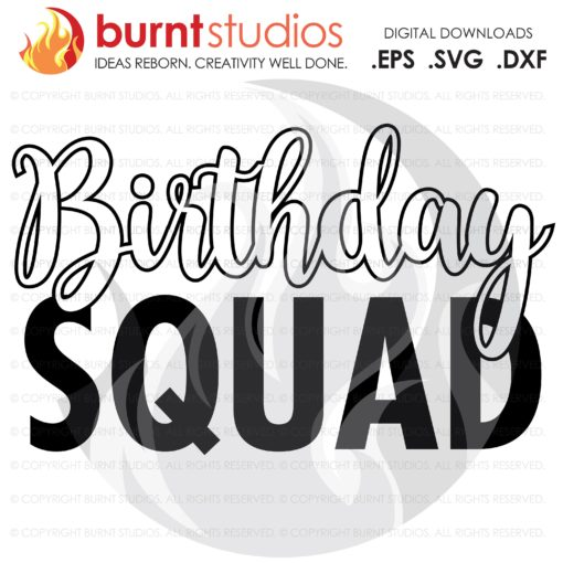 Digital File, Birthday Squad, Birthday, Party, Celebration, Tween, Ten, Shirt Design, Decal Design, Svg, Png, Dxf, Eps file
