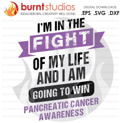 Pancreatic Cancer Awareness, Fight of My Life, Ribbon, Purple, Warrior, Survivor, Advocate, Fighter, Cure, Digital, EPS, PNG, DXF