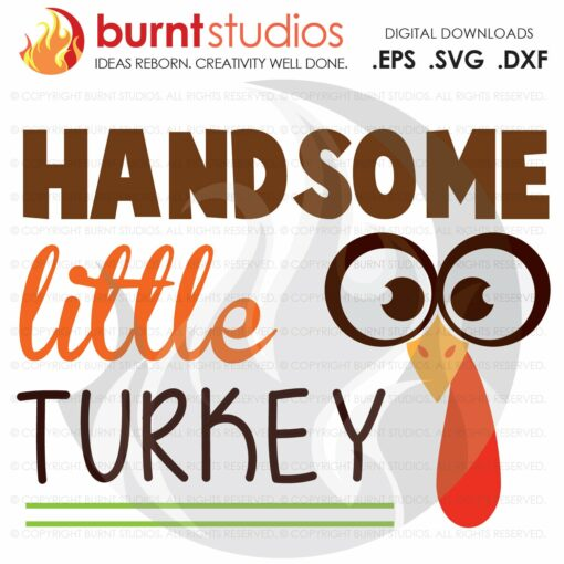 Handsome Little Turkey SVG Cutting File, Thankful, Thanksgiving, Oh Snap, Wishbone, Turkey, Holiday, Shirt Design, Decal Design