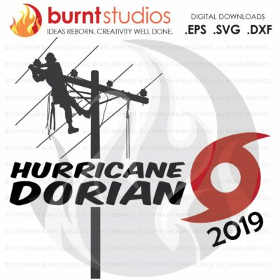 Hurricane Dorian SVG Cutting File, Storm Chaser, Line Life, Power Lineman, Linemen, Line Crew, Climbing Hooks, Wood Walkers, Power, SVG, DXF