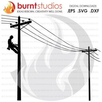 SVG Cutting File, Lineman on Pole Lines Only, Power Lines, Lines Only, SVG, Power Lineman, Climbing, Line Life, Wood Walker