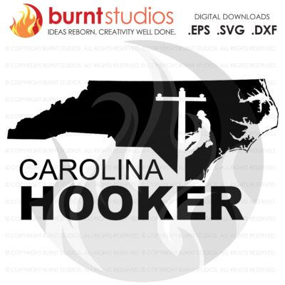 SVG Cutting File, Carolina Hooker, Power Lineman, Line Life, Journeyman, Apprentice, Line Wife, Storm Chaser, Lineman DIY Crafts, Vinyl