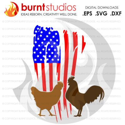 SVG Cutting File, Chicken & Rooster with Grunge USA Flag, Farm Life, Fresh Eggs, America, Baby Chicks, American, DIY Crafts, Vinyl design