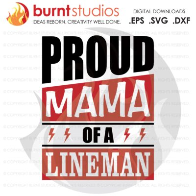 Proud Mama of a Lineman SVG Cutting File, Linemen, Power, Climbing Hooks, Spikes, Gaffs, Line Life, Power Lineman SVG, Lineman SVG