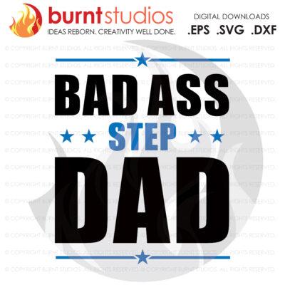 SVG Cutting File, Bad Ass Step Dad, Line Life, Power Lineman, Journeyman, Wood Walker, Storm Chaser, DIY, Vinyl, PNG