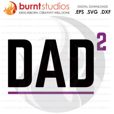 SVG Cutting File, Dad2, Line Life, Power Lineman, Journeyman, Wood Walker, Storm Chaser, DIY, Vinyl, PNG