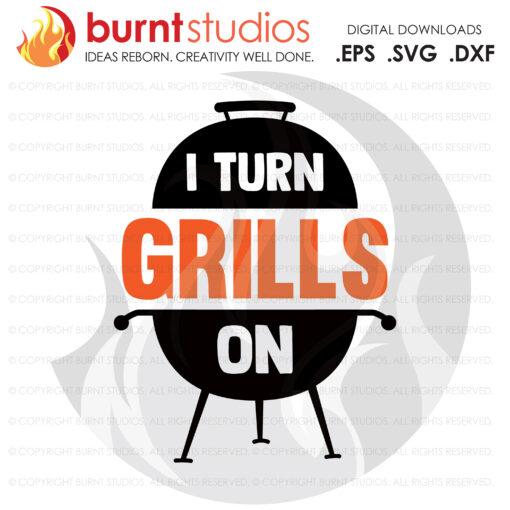 SVG Cutting File, I turn grills on, Line Life, Power Lineman, Journeyman, Wood Walker, Storm Chaser, DIY, Vinyl, PNG