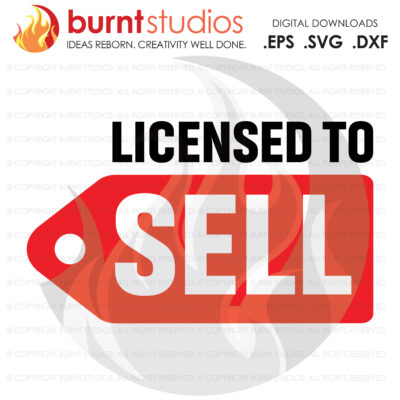 Digital File, Licensed to Sell SVG, Real Estate, Home, Realtor, Houses For Sale, Homes For Sale, Property,  Property For Sale